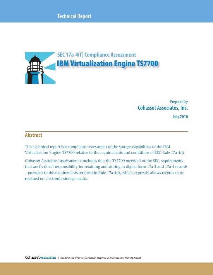Technical Report                   SEC 17a-4(f) Compliance Assessment                                                     ...