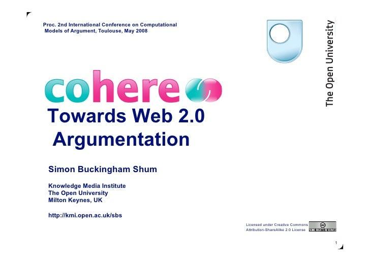 Cohere: Towards Web 2.0 Argumentation