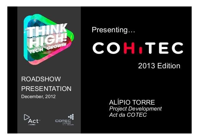 Presenting…                               2013 EditionROADSHOWPRESENTATIONDecember, 2012                     ALÍPIO TORRE ...