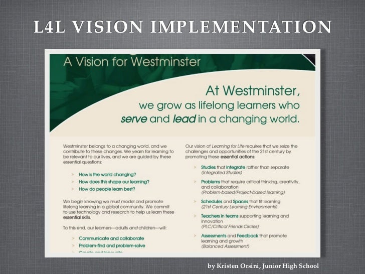 L4L VISION IMPLEMENTATION              by Kristen Orsini, Junior High School