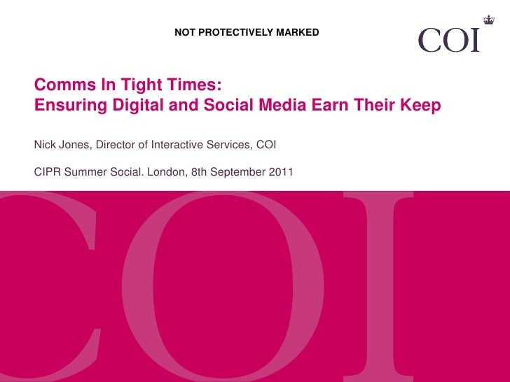 CIPR Social Summer - 'Comms in Tight Times' Nick Jones, COI