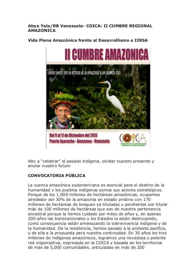 "Abya Yala/RB Venezuela- COICA: II CUMBRE REGIONAL AMAZONICA Vida Plena Amazónica frente al Desarrollismo e IIRSA Alto a ""c..."