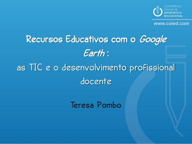 COIED2_Recursos Educativos com o Google Earth