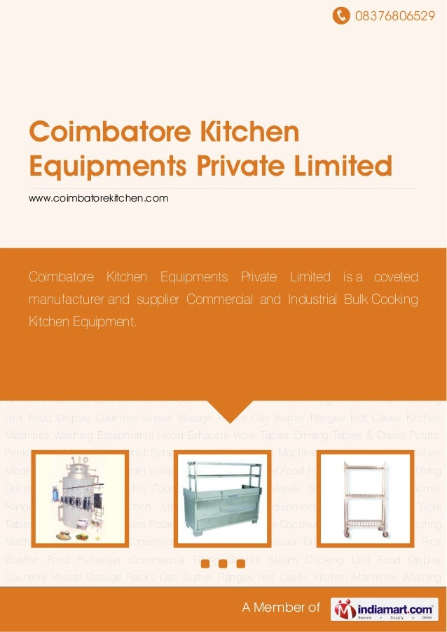 08376806529 A Member of Coimbatore Kitchen Equipments Private Limited www.coimbatorekitchen.com Steam Cooking Unit Food Di...