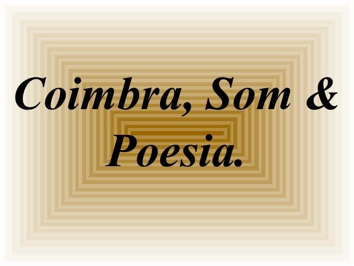 Coimbra, Som & Poesia.