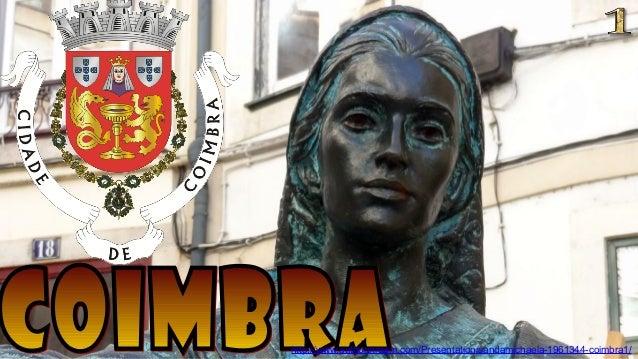 http://www.authorstream.com/Presentation/sandamichaela-1961344-coimbra1/