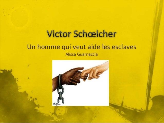 Un homme qui veut aide les esclaves Alissa Guarnaccia