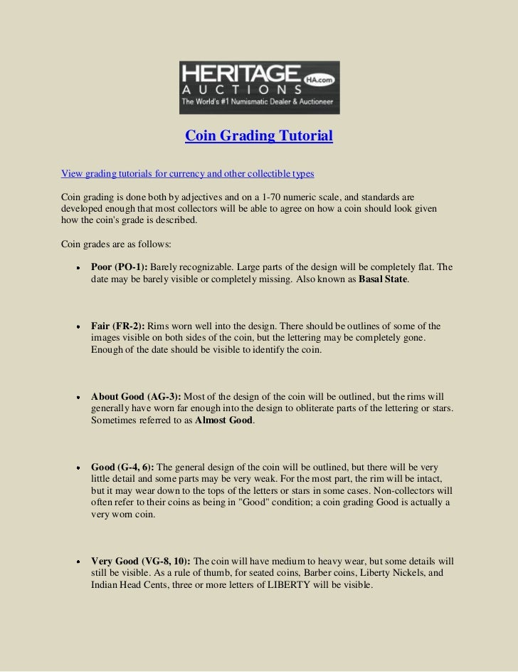 Coin Grading TutorialView grading tutorials for currency and other collectible typesCoin grading is done both by adjective...