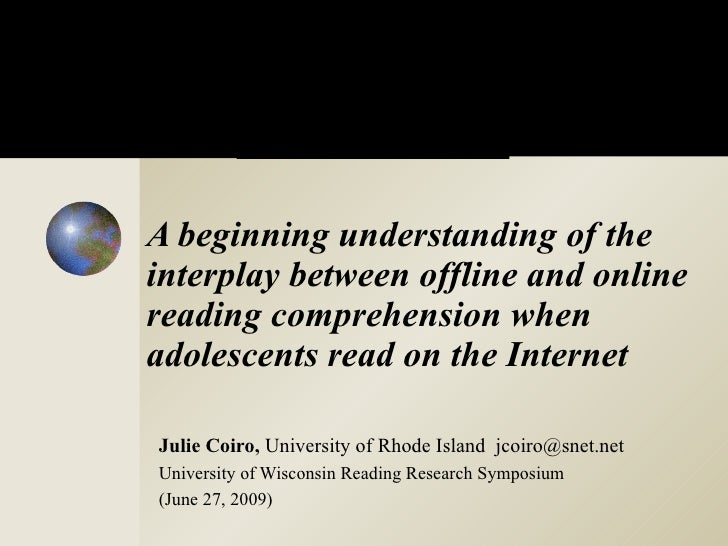A Beginning Understanding of the Interplay Between Offline and Online Reading Comprehension