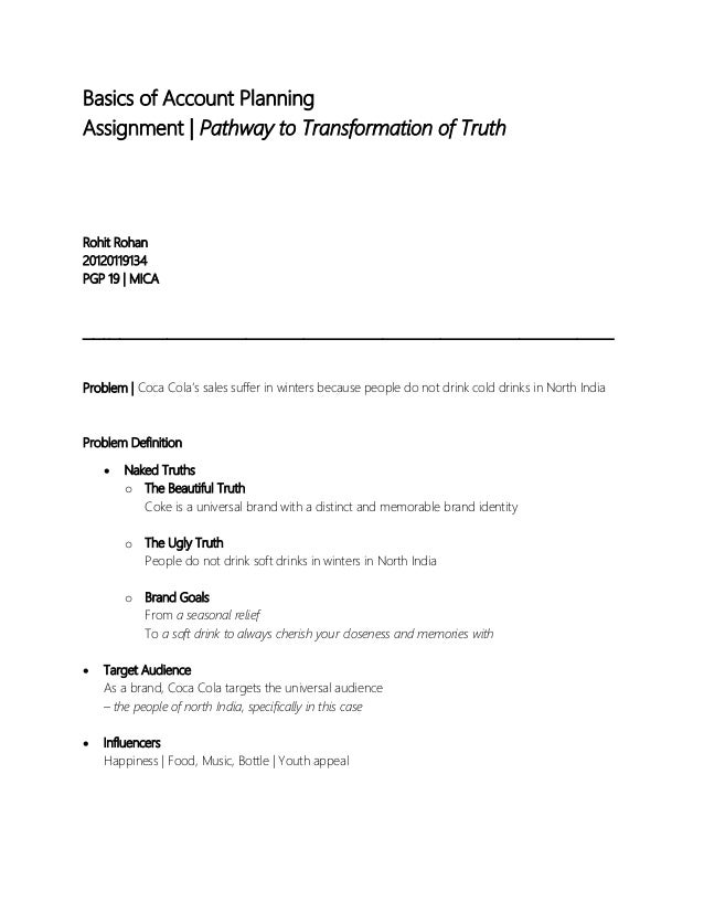 Basics of Account Planning Assignment | Pathway to Transformation of Truth  Rohit Rohan 20120119134 PGP 19 | MICA  _______...