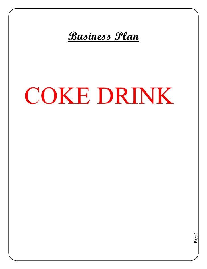 Business PlanCOKE DRINK                  Page2