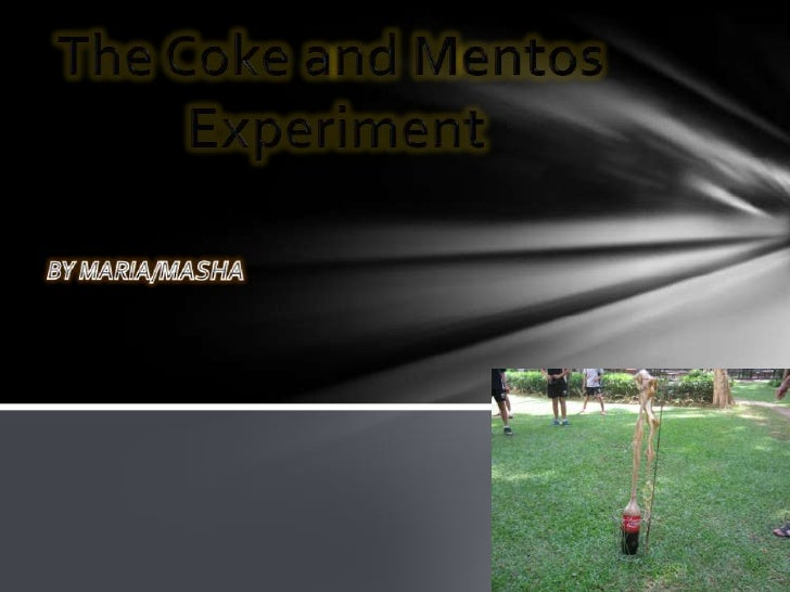 I wonder how will soda react withMentos?How high will it go?