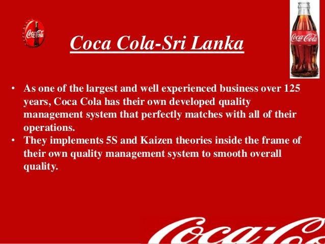 coca cola quality management Operations management of coca cola - download as word doc  prior to assessing the quality management system of coca -cola with the help of a suitable model.
