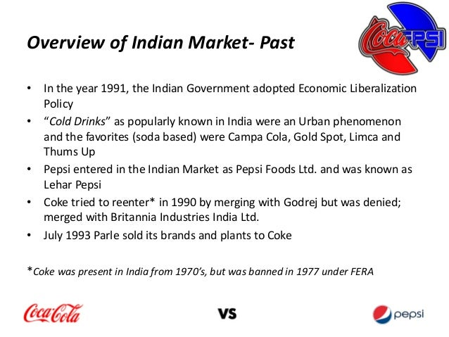 coke vs pepsi in india Case study: coke and pepsi in india: dy managerial economics coke vs pepsi: an economic analysis rebecca simmons managerial economics dr sol drescher december 4, 2012 executive summary in this case study we will do an economic analysis of.