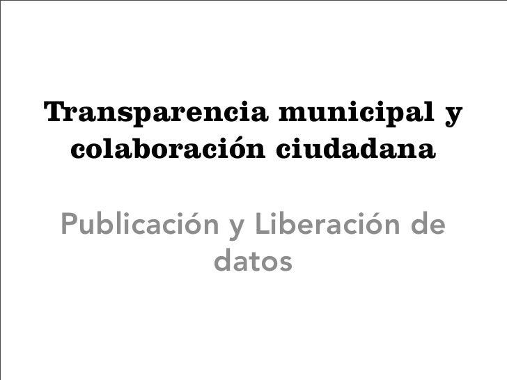 Transparencia municipal y colaboración ciudadana