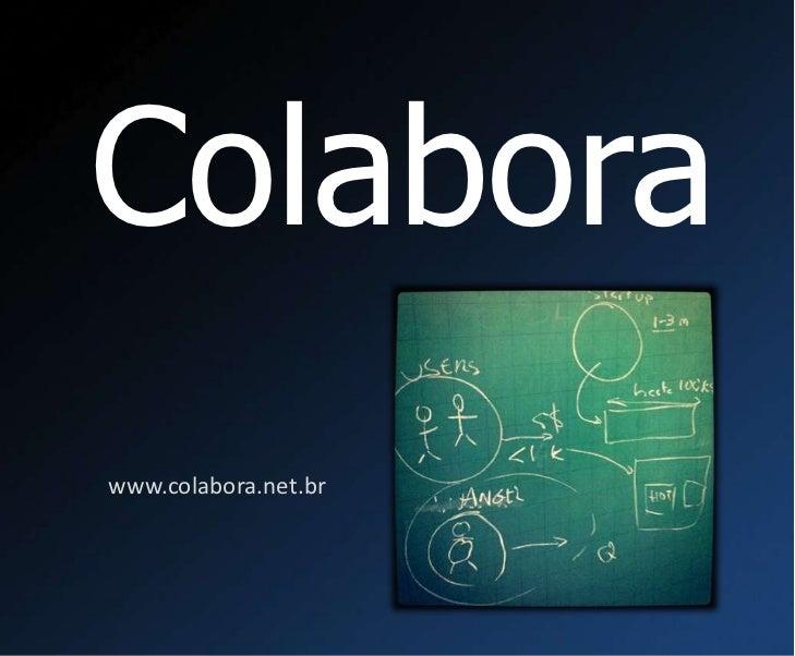 Colabora<br />www.colabora.net.br<br />