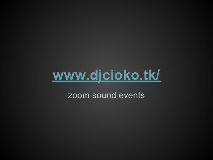 Colaborare parteneriate zoom sound events djcioko