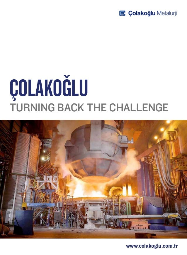 ÇolakoGluTurning back the challenge                   www.colakoglu.com.tr