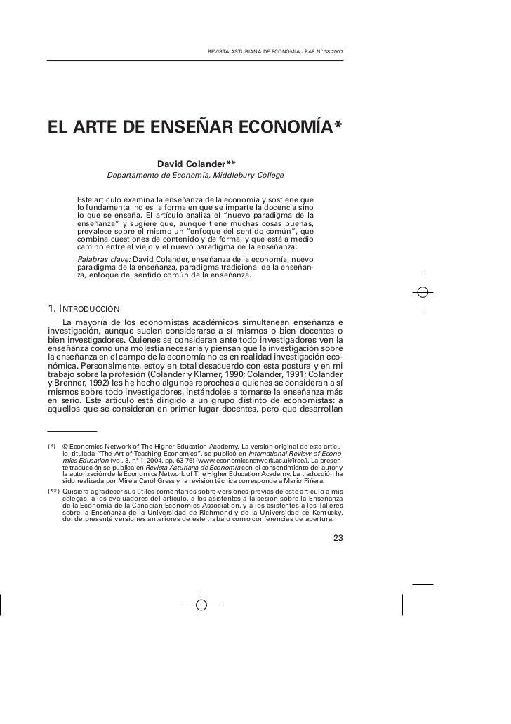 REVISTA ASTURIANA DE ECONOMÍA - RAE Nº 38 2007EL ARTE DE ENSEÑAR ECONOMÍA*                                    David Coland...