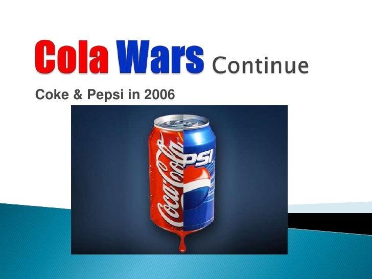 Coke & Pepsi in 2006