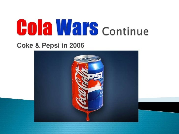 Cola wars continue final