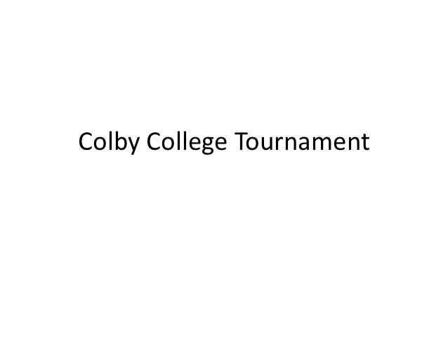 Colby College Tournament