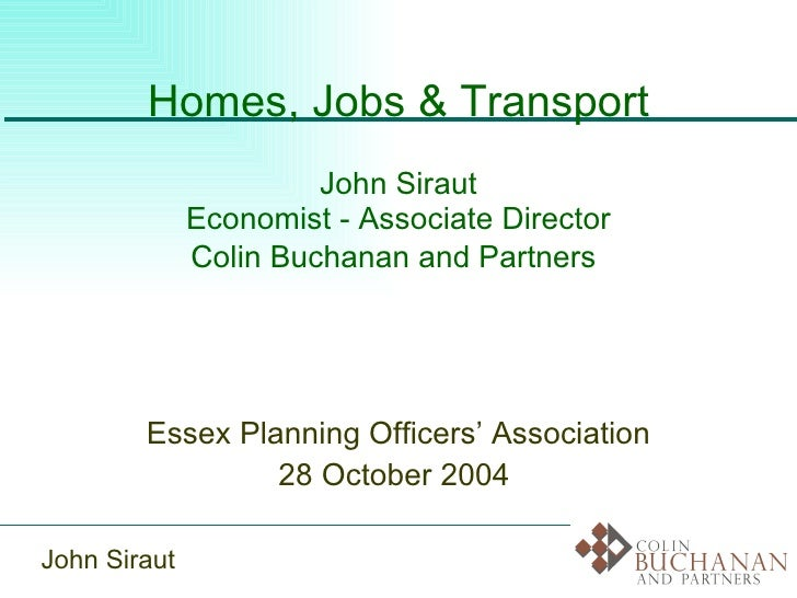 Homes jobs and transport