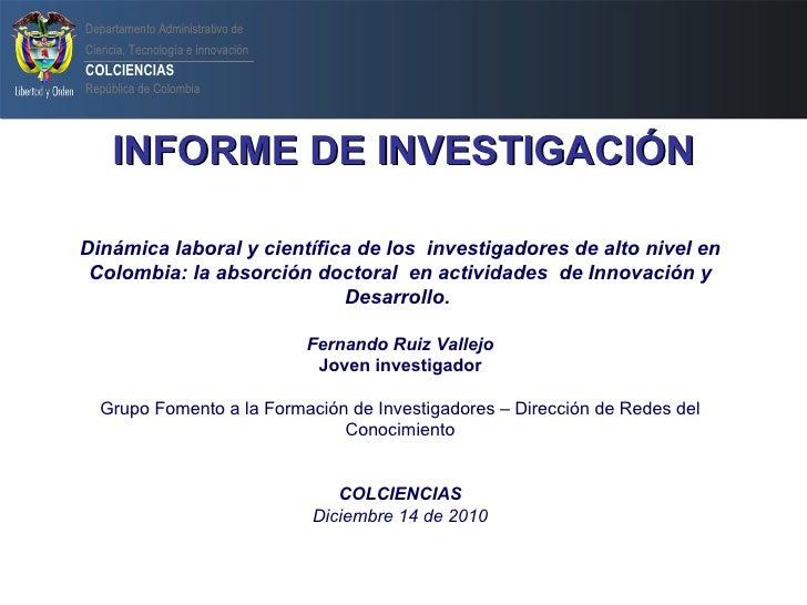 Colciencias. Presentación 14.12.2010 Fernando Ruiz