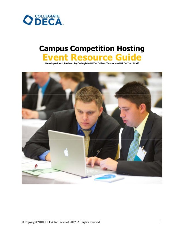 Campus Competition Hosting                Event Resource Guide                  Developed and Revised by Collegiate DECA O...