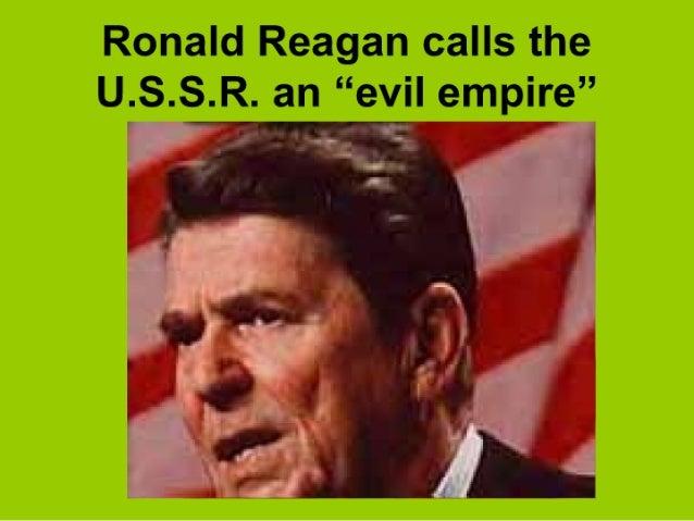 """Ronald Reagan calls the U. S.S. R. ah """"evil empire""""  aé  '*"""" ~, _— —_ . _ T"""