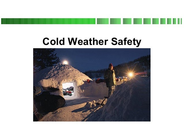 Cold weather-safety extensive power point