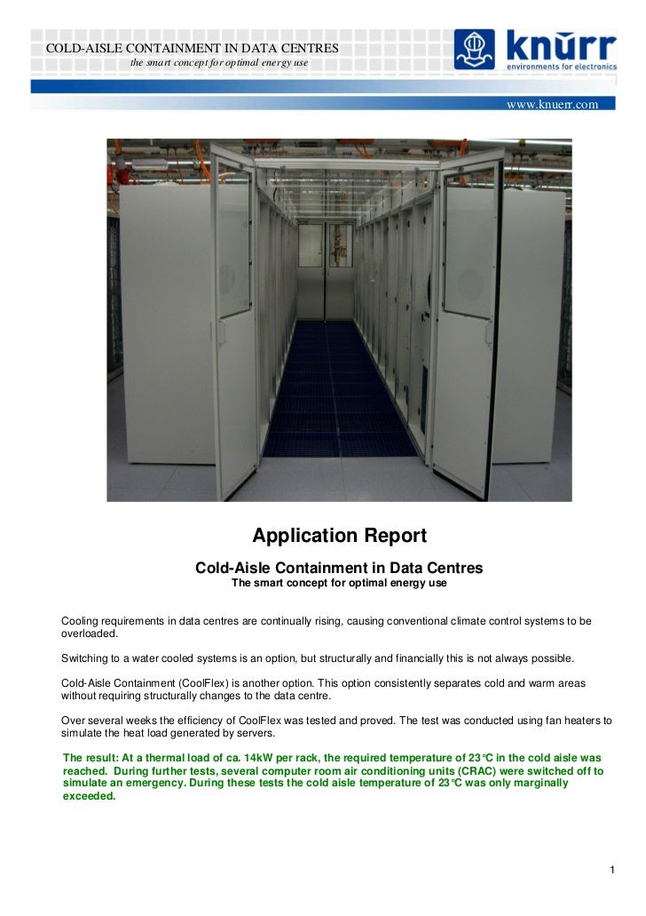 COLD-AISLE CONTAINMENT IN DATA CENTRES                the smart concept for optimal energy use                            ...