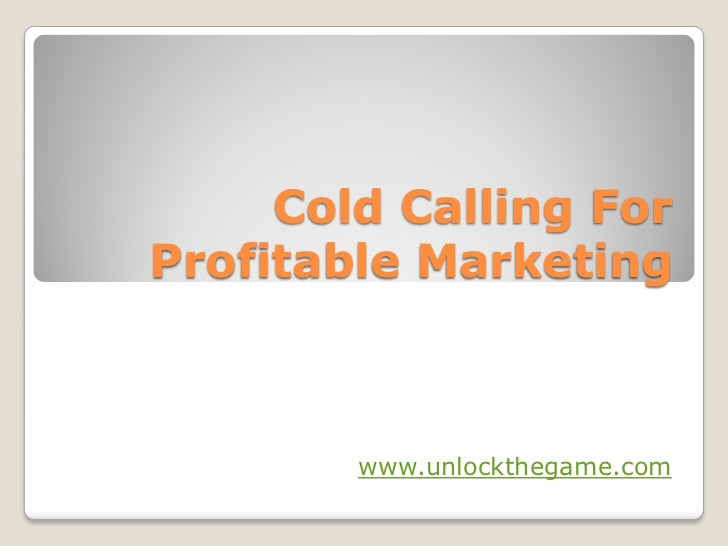 Cold calling for profitable marketing