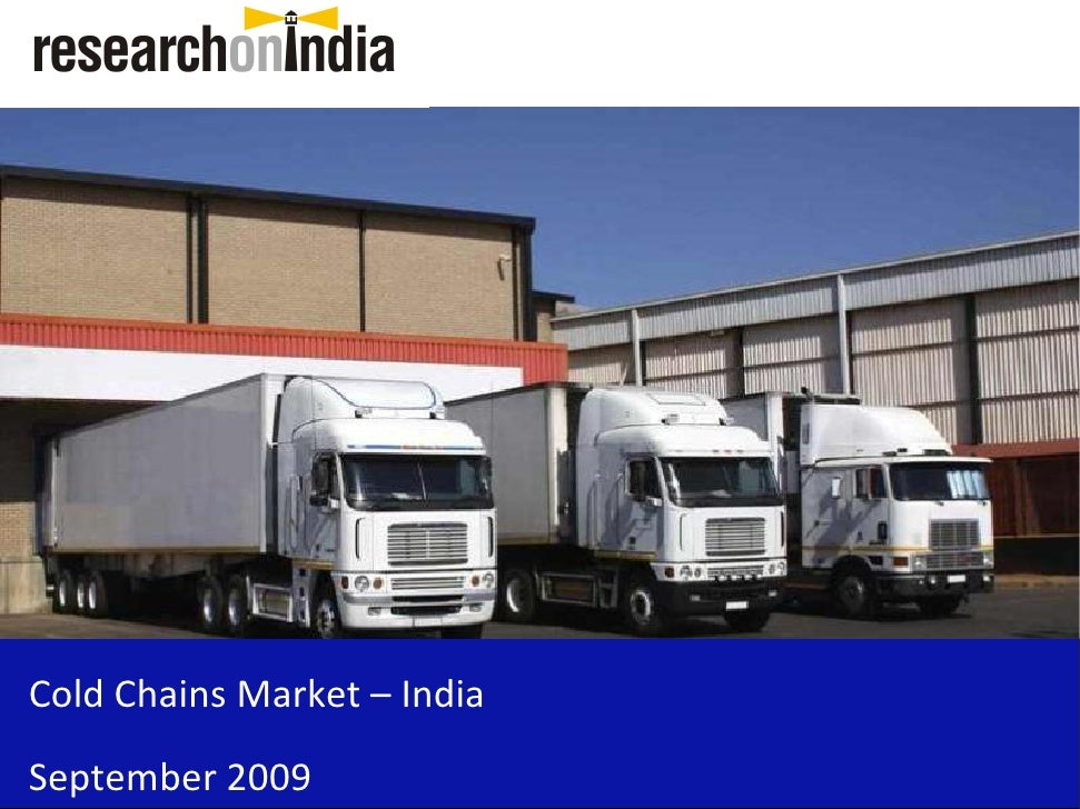 Cold Chains Market – India September 2009