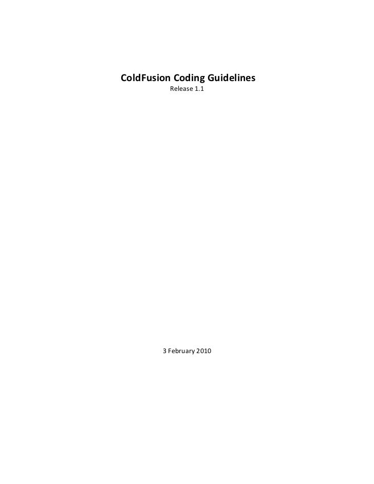 ColdFusion Coding Guidelines                Release 1.1                                                             ...