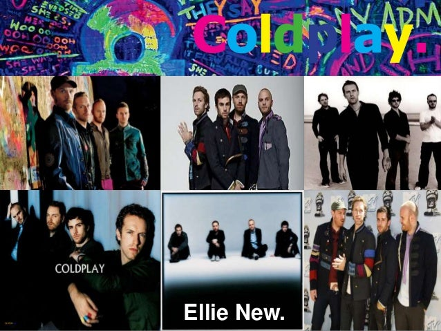 Coldplay and Rolling stone Magazine.