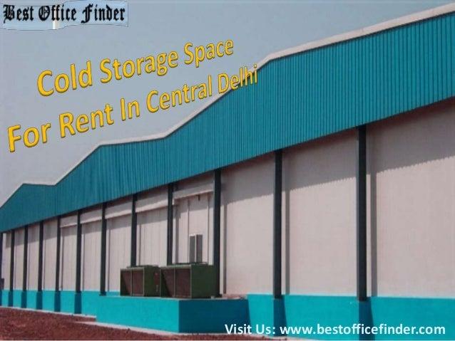 cold storage space for rent in central delhi. Black Bedroom Furniture Sets. Home Design Ideas