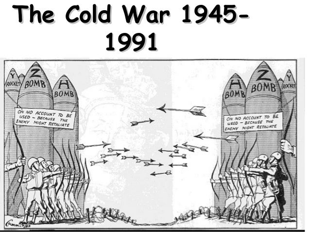 The Cold War 1945-The Cold War 1945- 19911991