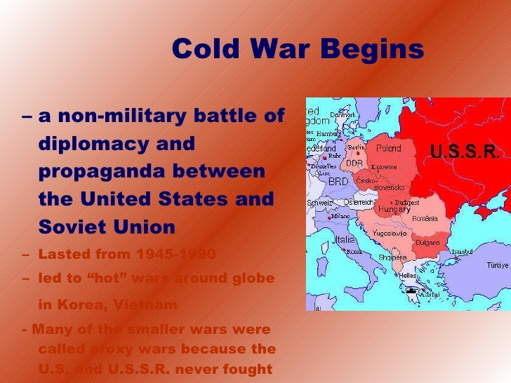 Beginning Cold War Cold War Begins a