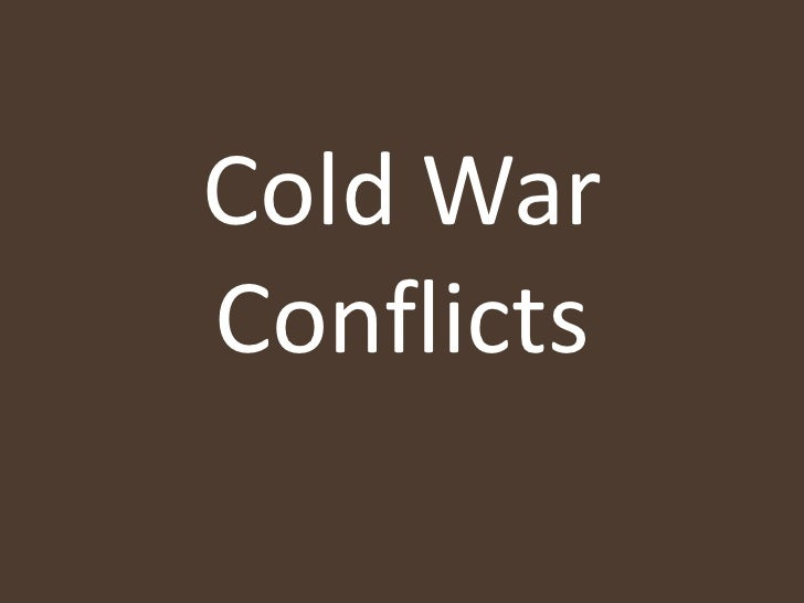 Cold War Conflicts<br />