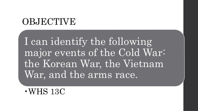 Key events of the Cold War?