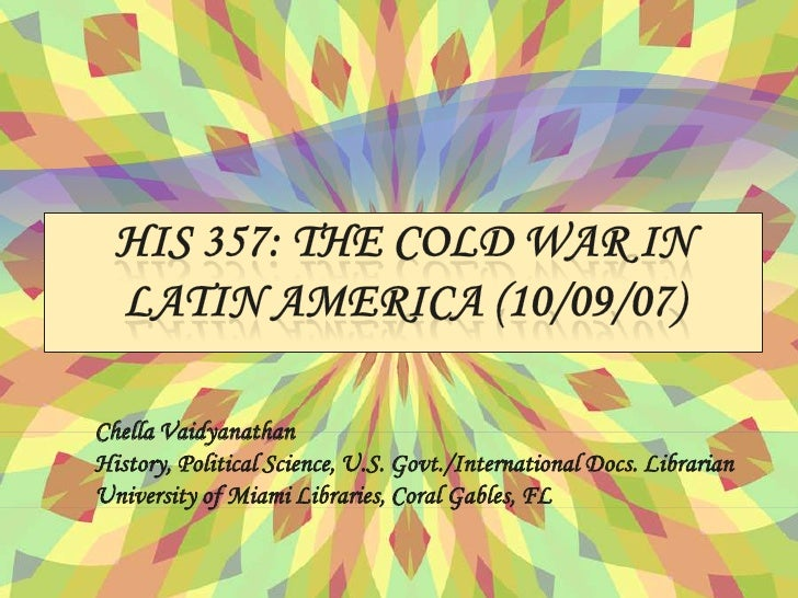 latin america and the cold war The paperback of the the last colonial massacre: latin america in the cold war, updated edition by greg grandin at barnes & noble free shipping on $25.