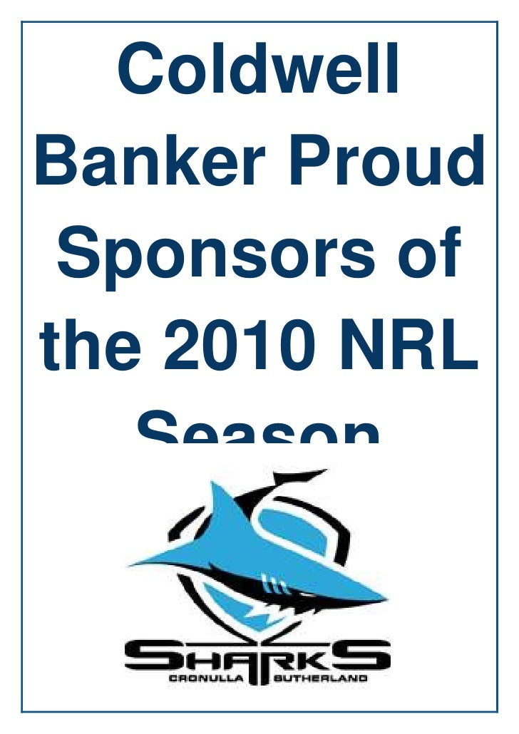 Coldwell Banker Proud Sponsors of the 2010 NRL Season<br />9061454907915<br />Sharks announce new corporate partnerThursda...