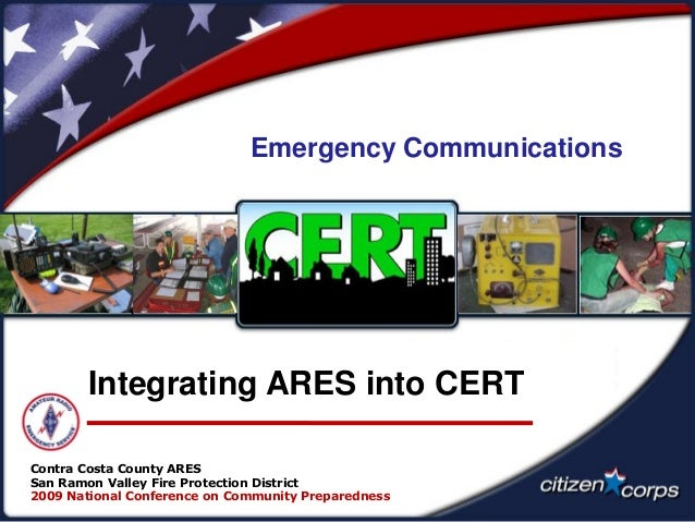 Contra Costa County ARES San Ramon Valley Fire Protection District 2009 National Conference on Community Preparedness Emer...