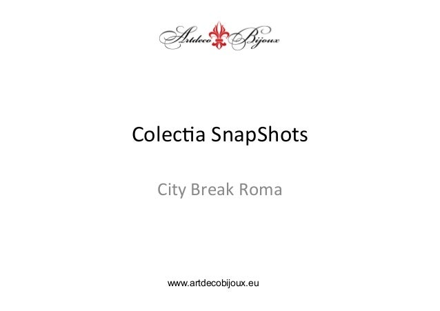SnapShot city break Roma jewelry collection