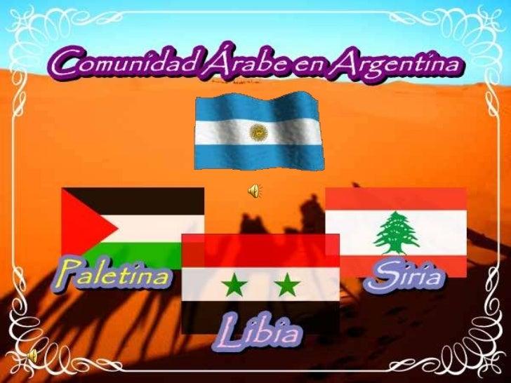 INMIGRACIÓN ÁRABELos inmigrantes sirios y libaneses arribaron a la Argentina en la  década de 1860 provenientes del Imperi...