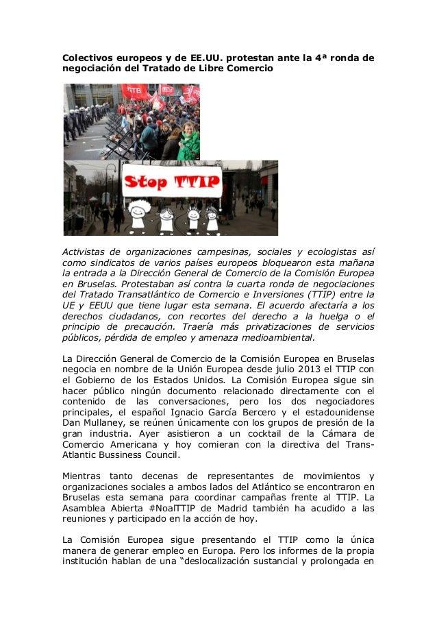 Colectivos europeos y de EE.UU. protestan ante la 4ª ronda de negociación del Tratado de Libre Comercio