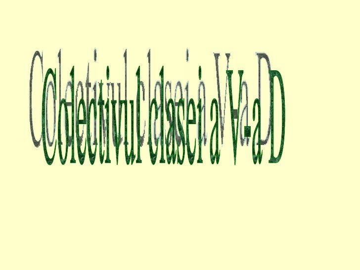 Colectivul Clasei A V A D