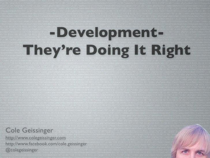 Cole Geissinger Development Talk
