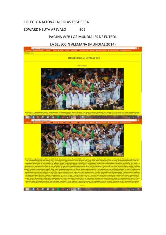 COLEGIO NACIONAL NICOLAS ESGUERRA EDWARD NEUTA AREVALO 905 PAGINA WEB LOS MUNDIALES DE FUTBOL LA SELECCIN ALEMANA (MUNDIAL...